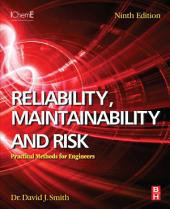 Reliability, Maintainability and Risk: Practical Methods for Engineers, Edition 9
