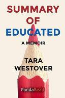 Download Summary of Educated  A Memoir by Tara Westover Book