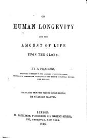 On Human Longevity and the amount of life upon the Globe ... Translated from the French second edition by C. Martel [pseud., i.e. T. Delf].