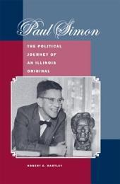 Paul Simon: The Political Journey of an Illinois Original