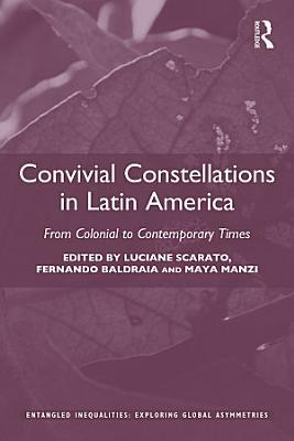 Convivial Constellations in Latin America