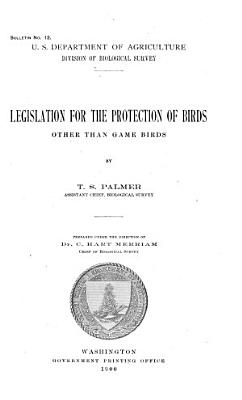 Legislation for the Protection of Birds Other Than Game Birds