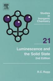 Luminescence and the Solid State: Edition 2
