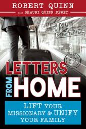 Letters from Home: Lift Your Missionary and Unify Your Family