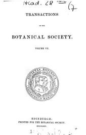 Transactions and Proceedings of the Botanical Society of Edinburgh: Volume 7