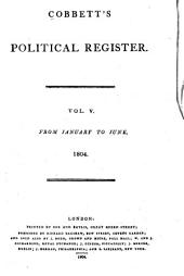 Cobbett's Political Register: Volume 5
