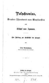 Polychronius, Bruder Theodors von Mopsuestia und Bischof von Apamea: ein Beitrag zur Geschichte der Exegese