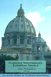 Florence Nightingale's European Travels: Collected Works of Florence Nightingale, Volume 7