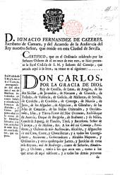 D. Ignacio Fernandez de Cazeres. [Proclamation by the Notary of Seville of a royal decree prohibiting the importations of muslins for two years. [20 Feb. 1773.]