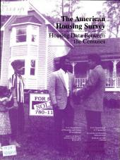 The American Housing Survey: housing data between the censuses