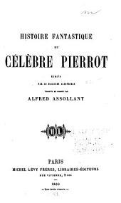 Histoire fantastique du céèbre Pierrot