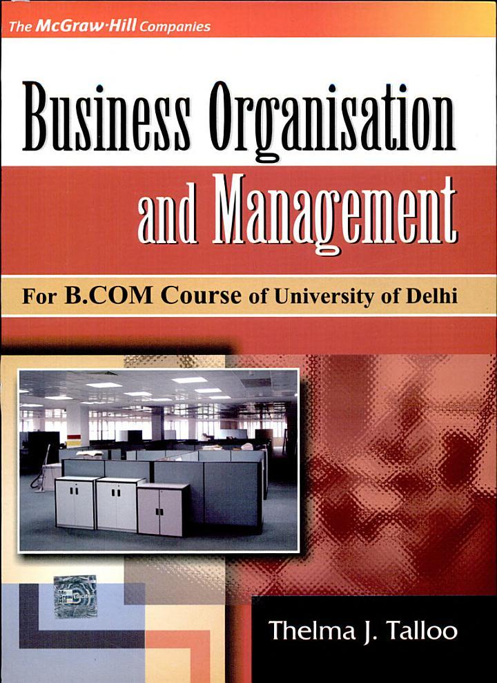 Business Organisation & Management (For B.Com Couese Of Delhi University)