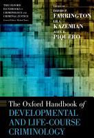 The Oxford Handbook of Developmental and Life Course Criminology PDF