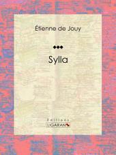 Sylla: Tragédie en cinq actes et en vers