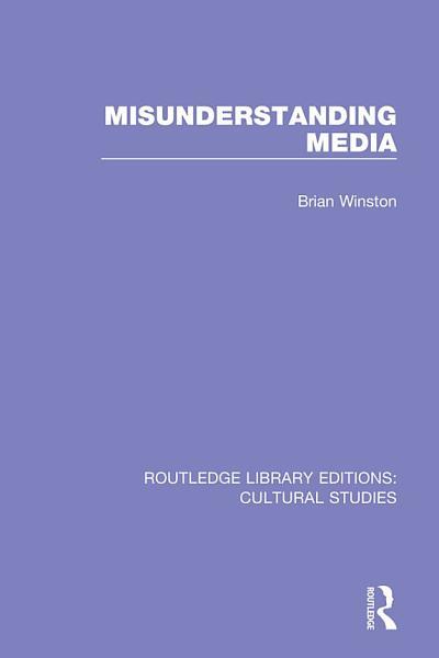 Download Misunderstanding Media Book