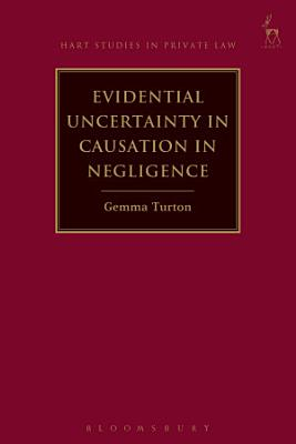 Evidential Uncertainty in Causation in Negligence PDF