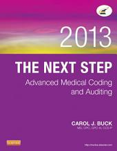 The Next Step: Advanced Medical Coding and Auditing, 2013 Edition - E-Book