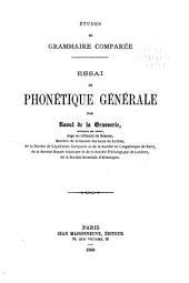 Études de grammaire comparée ...: Essai de phonétique générale