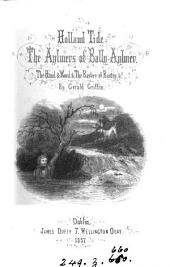 Holland-tide: The Aylmers of Bally-Aylmer ; The Hand & Word ; & The Barber of Bantry, &c