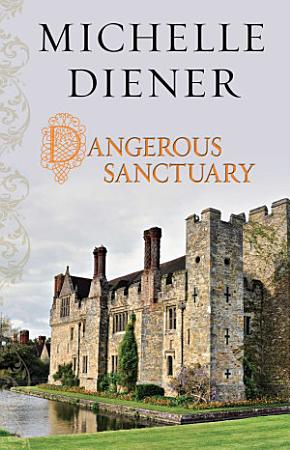 Dangerous Sanctuary PDF