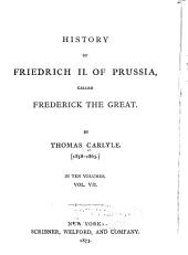 History of Friedrich II. of Prussia, Called Frederick the Great: Volume 28
