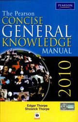 The Pearson Concise General Knowledge Manual 2010 New Edition  Book PDF