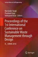 Proceedings of the 1st International Conference on Sustainable Waste Management through Design PDF