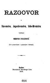 Razgovor o Slavenstvu, Jugoslavenstvu i Srbo-Hrvatstvu