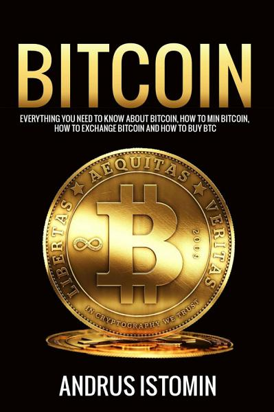 Bitcoin  Everything You Need to Know about Bitcoin  how to     PDF