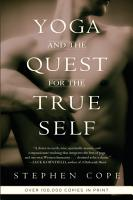 Yoga and the Quest for the True Self PDF