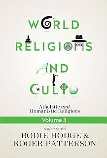 World Religions and Cults Volume 3 Book