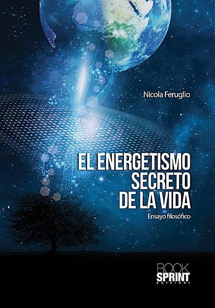 El energetismo secreto de la vida