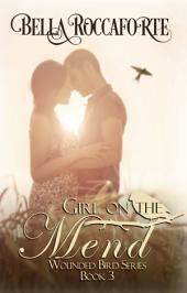 Girl on the Mend: Wounded Bird Book #3