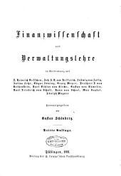 Handbuch der politischen Oekonomie: Bd. Finanzwissenschaft und Verwaltungslehre