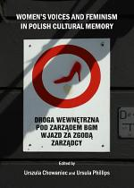Women's Voices and Feminism in Polish Cultural Memory
