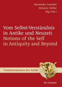 Notions of the self in antiquity and beyond