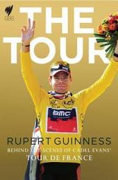 The Tour: Behind the Scenes of Cadel Evans' Tour de France