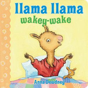 Llama Llama Wakey Wake Book