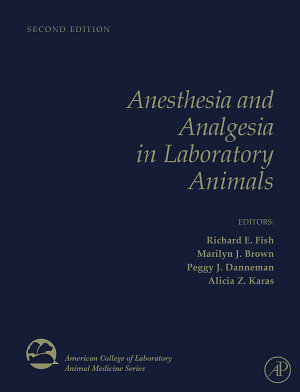 Anesthesia and Analgesia in Laboratory Animals PDF