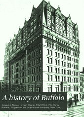 A History of Buffalo: Delineating the Evolution of the City, Volume 2