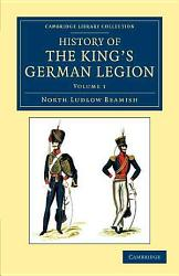 History Of The King S German Legion Book PDF