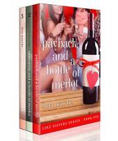 Like Sisters Series Books 1-3: A Romantic Comedy Box Set