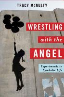 Wrestling with the Angel PDF