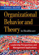 Organizational Behavior and Theory in Healthcare PDF