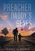 Preacher with My Daddy's Genes