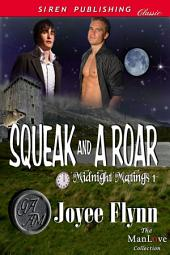 Squeak and a Roar [Midnight Matings]