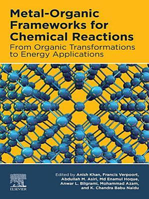 Metal-Organic Frameworks for Chemical Reactions