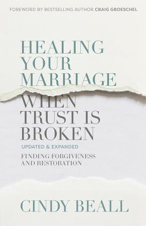 Healing Your Marriage When Trust Is Broken PDF