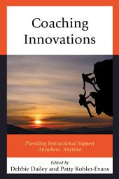 Coaching Innovations: Providing Instructional Support Anywhere, Anytime