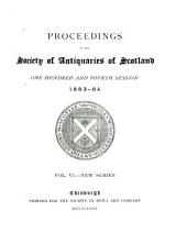 Proceedings of the Society of Antiquaries of Scotland: Volume 18
